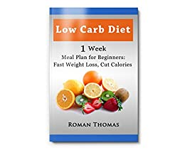 Low Carb Diet: Meal Plan For Beginners, Fast Loss Weight ...