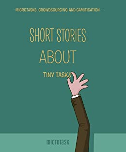 Short Stories About Tiny Tasks (English Edition) di [Benetti, Tommaso De, Ville Miettinen]