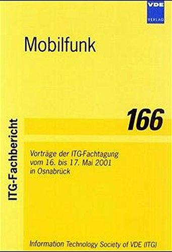 Preisvergleich Produktbild Mobilfunk: Stand der Technik und Zukunftsperspektiven. Vorträge der ITG-Fachtagung vom 16. bis 17. Mai 2001 in Osnabrück (ITG-Fachbericht)