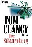 Der Schattenkrieg: Thriller (A Jack Ryan Novel 5)
