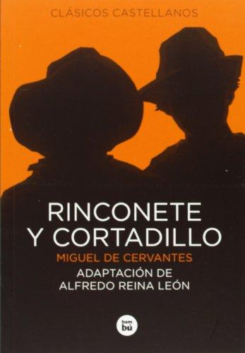 Rinconete y Cortadillo (Clásicos castellanos)