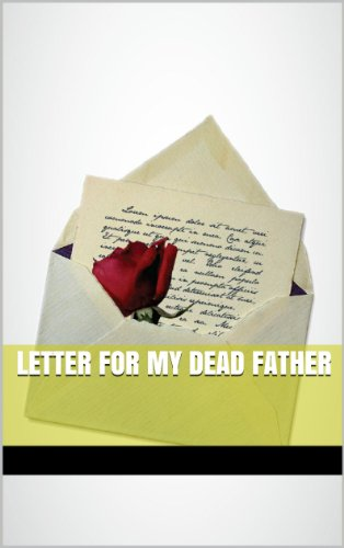 a letter to my dead father