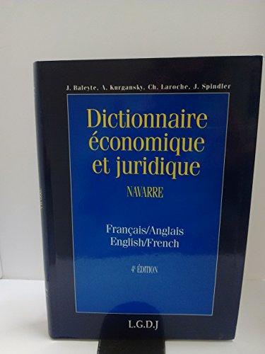 Dictionnaire économique et juridique (Français/Anglais) par Jean Baleyte, Alexandre Kurgansky, Jacques Spindler, Christian Laroche