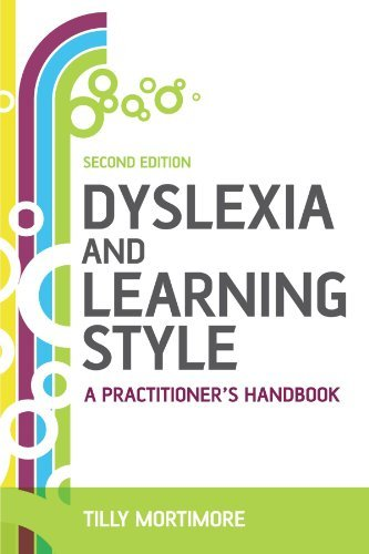 Dyslexia and Learning Style, Second Edition: A Practitioner's Handbook by Tilly Mortimore (2008-06-26)