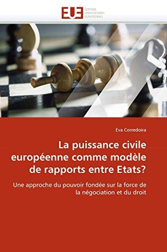 La puissance civile européenne comme modèle de r...