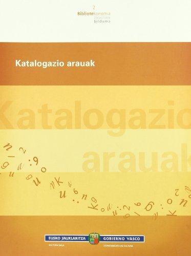 Katalogazio Arauak (Bibliotekonomia) por Emiliano Bartolomé Domínguez