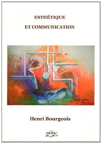 Esthétique et communication par Henri Bourgeois