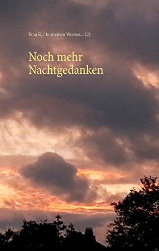 Noch mehr Nachtgedanken (In meinen Worten... 2) (German Edition ...