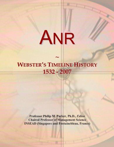 Anr: Webster's Timeline History, 1532 - 2007