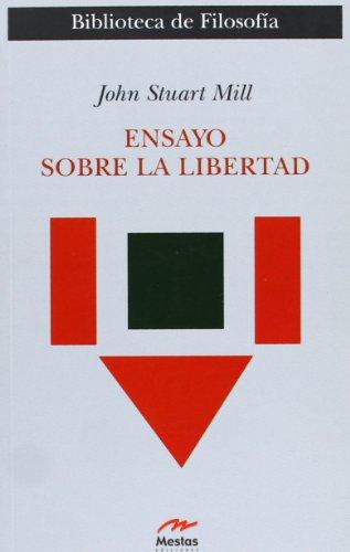 Ensayo Sobre La Libertad (Clasicos Filosofia) por John Stuart Mill
