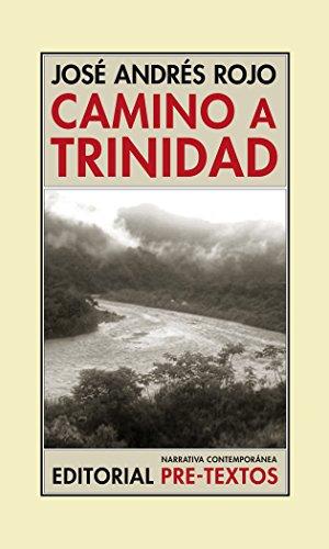 Camino A Trinidad (Narrativa Contemporánea)