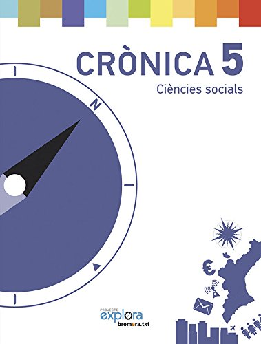 Crònica 5 ciències socials (projecte explora)