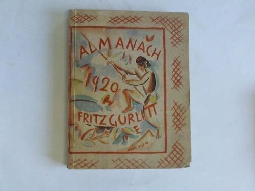 Almanach auf das Jahr 1920 par Fritz (Hsrg.) Gurlitt