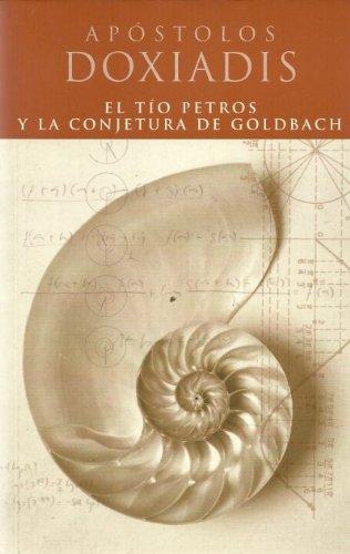 TIO PETROS Y LA CONJETURA DE GOLDBACH (AFLUENTES)