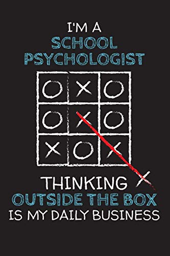 I'm a SCHOOL PSYCHOLOGIST: Thinking Outside The Box - Blank Dotted Job Customized Notebook. Funny Profession Accessories. Office Supplies, Work ... Retirement, Birthday & Christmas Gift.