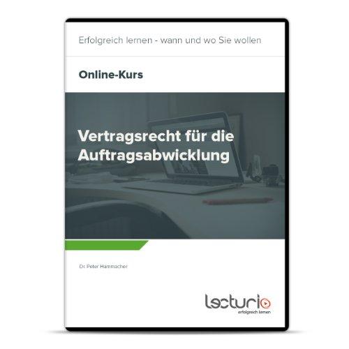 Online-Videokurs Vertragsrecht für die Auftragsabwicklung von Peter Hammacher
