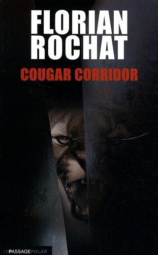 Cougar corridor par Florian Rochat