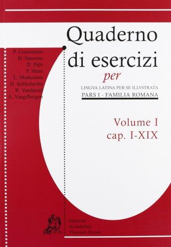 Quaderni di esercizi per lingua latina per illustrata. Per i Licei e gli Ist. magistrali: 1
