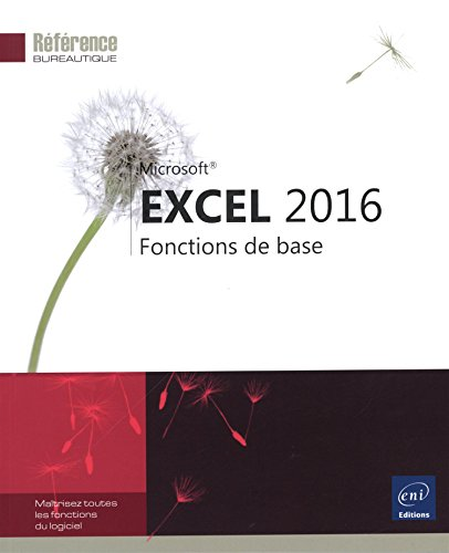 Excel 2016 - Fonctions de base par Collectif