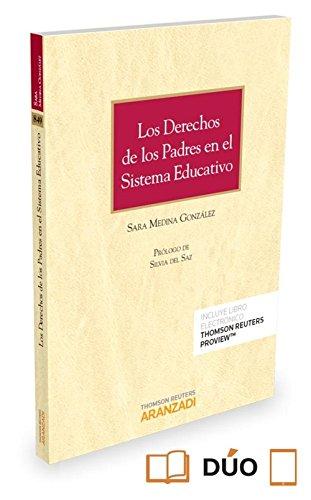 Los derechos de los padres en el sistema educativo (Papel + e-book) (Monografía) por Sara Medina González