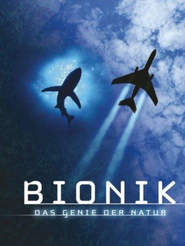 Bionik - Das Genie der Natur - Teil 3