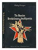 The Russian revolutionary intelligentsia