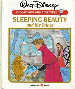 Sleeping Beauty and the Prince (Walt Disney Choose Your Own Adventure)