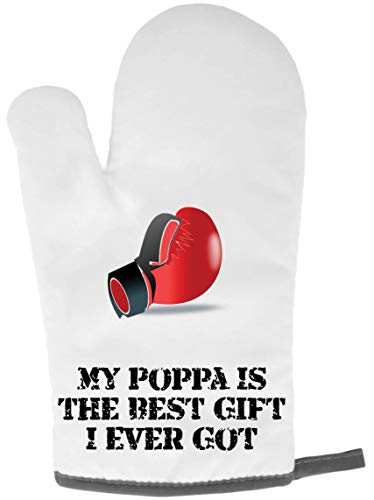 Luxury Gifts Ofenhandschuh OG17 My Poppa is The Best Gift I Ever Got Boxhandschuhe Geschenk