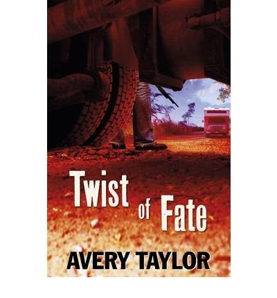 [(Twist of Fate)] [ By (author) Avery Taylor ] [June, 2012]