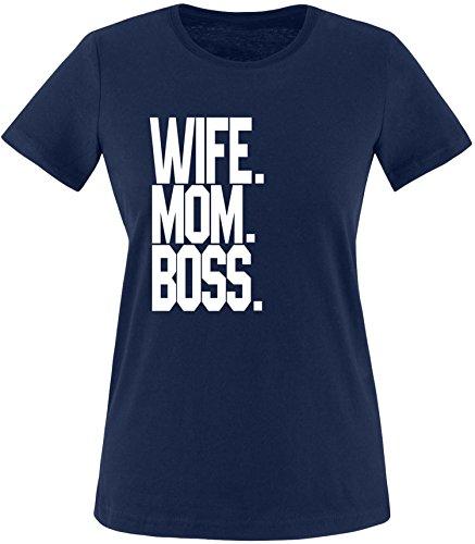 EZYshirt® Wife.Mom.Boss. Damen Rundhals T-Shirt Navy/Weiss