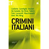 Crimini italiani (Super ET) (Italian Edition)
