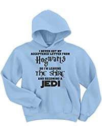 Naughtees clothing I never got my acceptance letter from Hogwarts so I'm leaving The Shire and becoming a Jedi hoodie. Great gift idea for That movie geek You know.