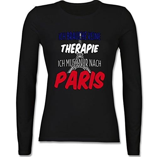 ... T-Shirt für Damen Schwarz. Städte - Ich brauche keine Therapie ich muss  nur nach Paris - tailliertes Longsleeve / langärmeliges