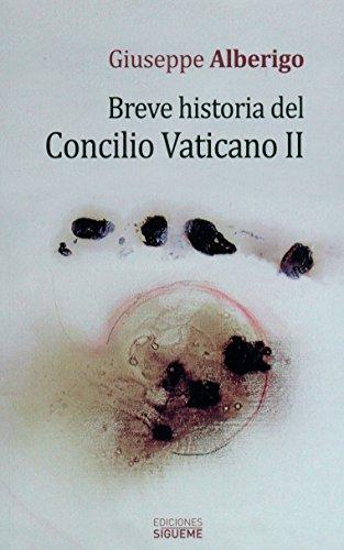 Breve historia del Concilio Vaticano II por G. Alberigo