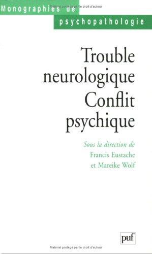 Trouble neurologique : Conflit psychique