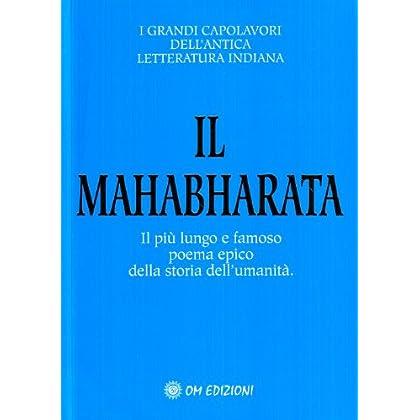 Il Mahabharata. Il Più Lungo E Famoso Poema Epico Della Storia Dell'umanità