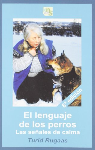 Descargar Libro El lenguaje de los perros: Las señales de calma de Turid Rugaas