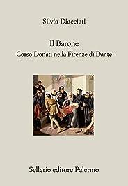 Il Barone: Corso Donati nella Firenze di Dante