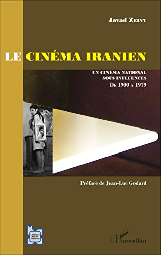 le-cinma-iranien-un-cinma-national-sous-influences-de-1900--1979-avant-la-rvolution