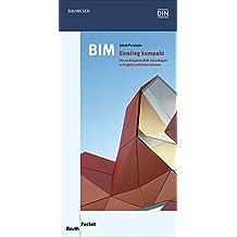 BIM - Einstieg kompakt: Die wichtigsten BIM-Grundlagen in Projekt und Unternehmen (Beuth Pocket)