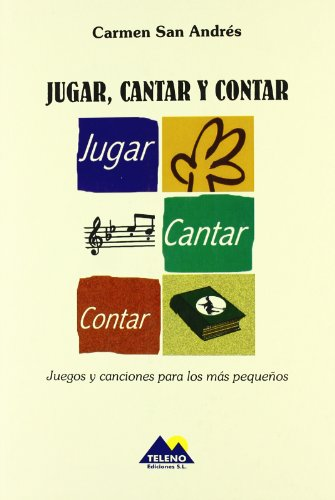 Jugar, cantar y contar por Carmen San Andres