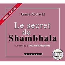 Le Secret de Shambhala with Book / The Secret of Shambhala (French Audiobooks - Adult)