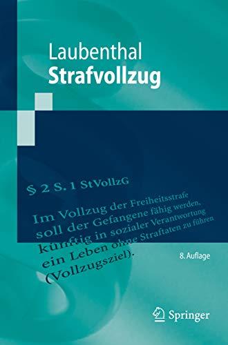 Strafvollzug (Springer-Lehrbuch)