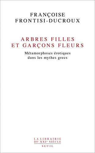 arbres-filles-et-garcons-fleurs-metamorphoses-erotiques-dans-les-mythes-grecs