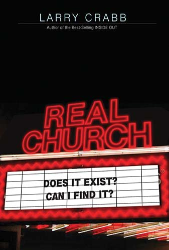 Real Church: Does It Exist? Can I Find It?