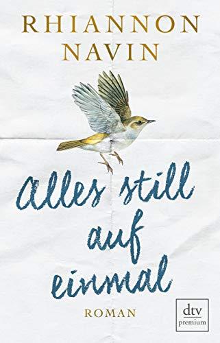 Buchseite und Rezensionen zu 'Alles still auf einmal: Roman' von Rhiannon Navin