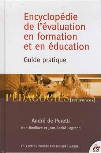 Encyclopdie de l'valuation en formation et en ducation : Guide pratique