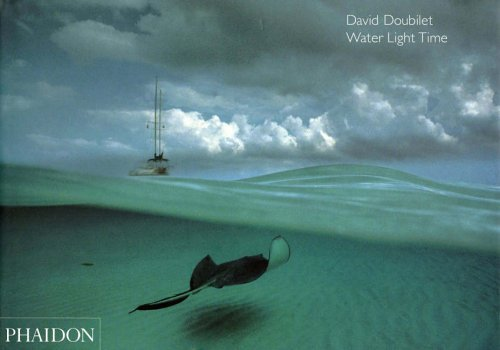 Water Light Time by David Doubilet (2006-01-01)