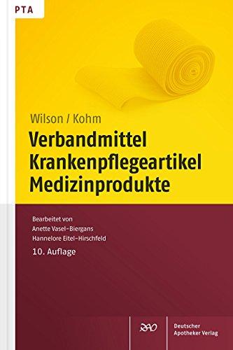Verbandmittel, Krankenpflegeartikel, Medizinprodukte von Friedlinde Wilson (4. September 2014) Broschiert