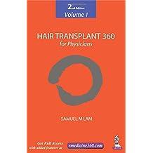 Hair Transplant 360 for Physicians Volume 1: Volume 1